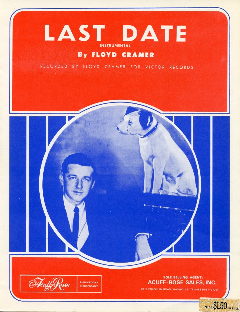 "Vintage sheet music for the instrumental piano solo, ""Last Date,"" by Floyd Cramer. Features the RCA Victor dog on the front cover."