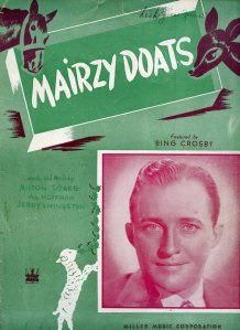 Sheet music cover art for the song Mairzy Doats as featured by Bing Crosby.
