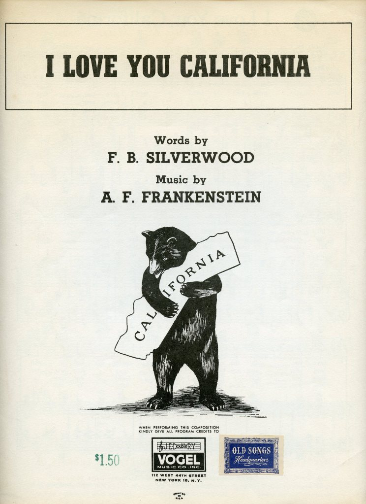 "Vintage sheet music for the 1913 song, ""I Love You, California,"" written by F.B. Silverwood and A.F. Frankenstein."